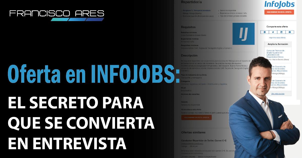 20201110 - El secreto para que una solicitud de empleo INFOJOBS se traduzca en una entrevista de trabajo